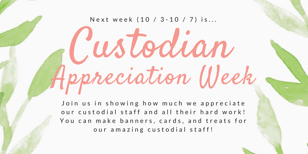 National Custodian Appreciation Week 2016 | just b.CAUSE